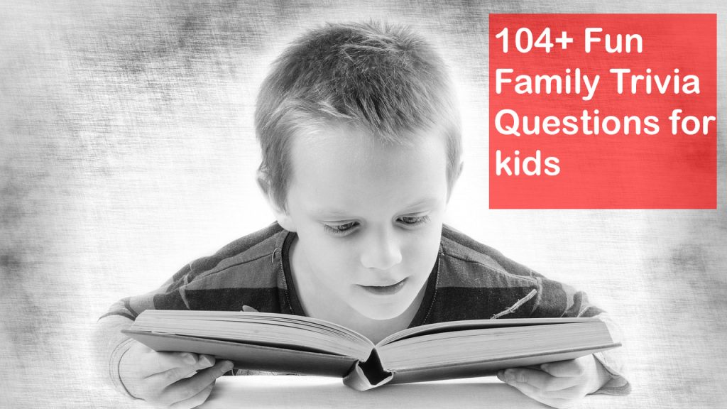 fun family trivia questions for kids