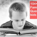 104+ Kid fun family trivia questions [just for kids]