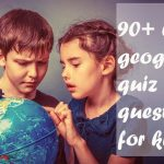 Most popular geography quiz for kids [Updated Questions]