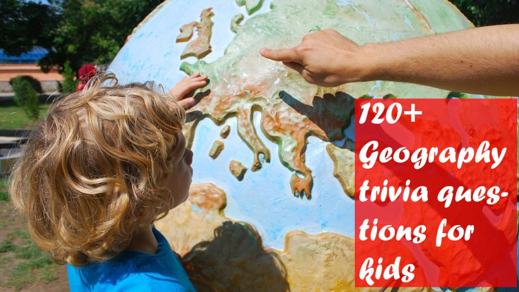 Geography trivia questions for kids