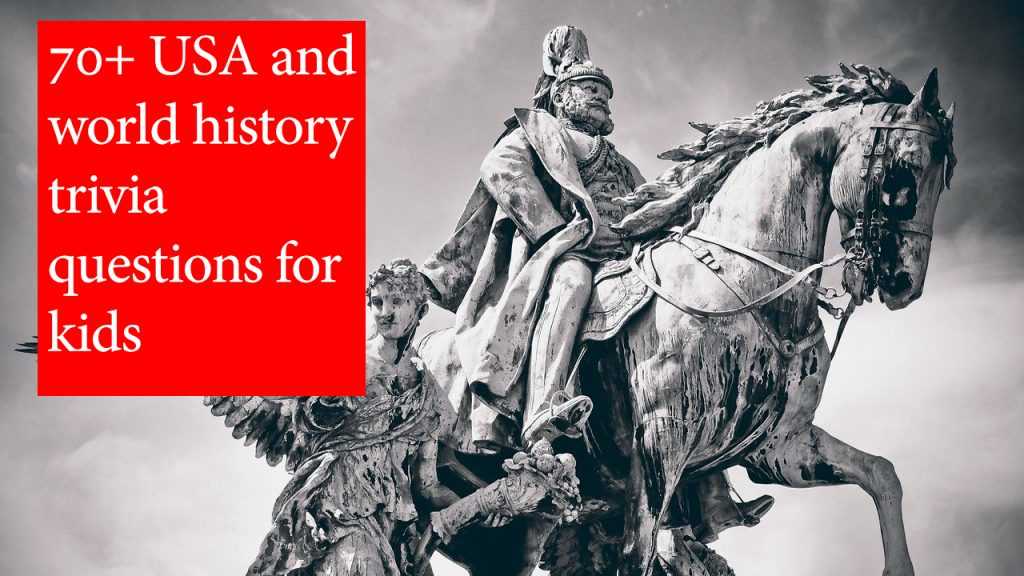 history trivia questions for kids