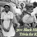 30+ Black History Trivia for Kids