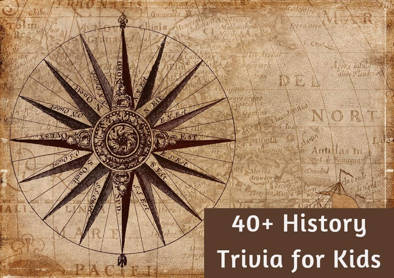 History Trivia for Kids
