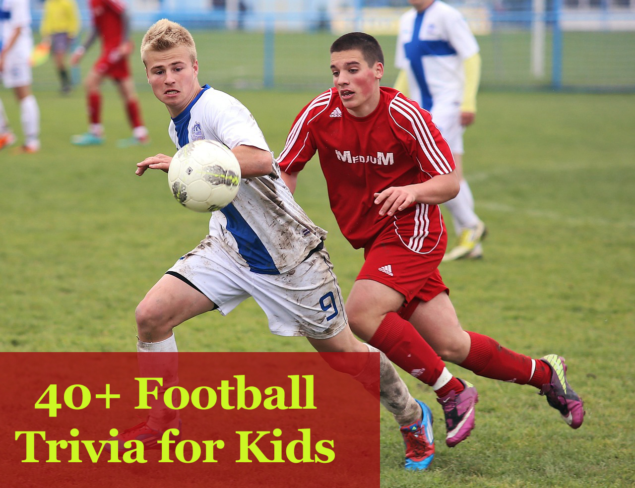 Football trivia for kids