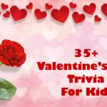 30+ Interesting Valentine's Day Trivia for Kids