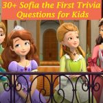 30+ Interesting Sofia the First Quiz for Kids